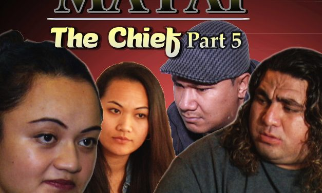 Matai – The chief part 5