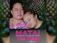 Mae'a ona pueina le Matai Part 9